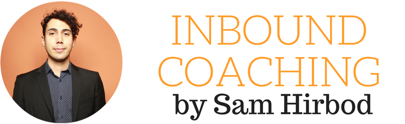 Inbound Coaching by Sam Hirbod